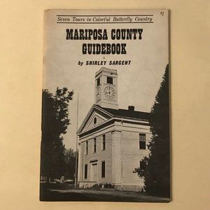 VINTAGE Mariposa County Guidebook